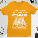 YES I AM A CRAZY DAUGHTER