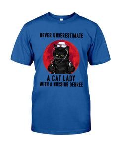 Never Underestimate A Cat Lady With A Nursing Degree