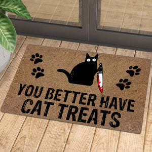 You Better Have Cat Treats