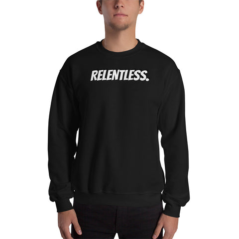 Relentless Sweatshirt