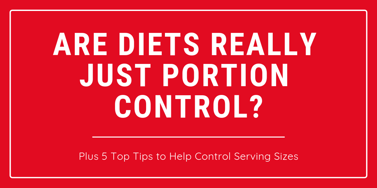 Are Diets Really Just Portion Control?