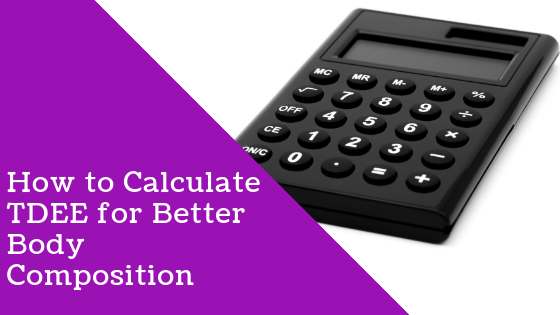 TDEE CALCULATORS - How To