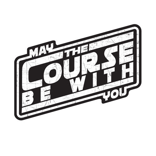 May The Course Be With You White Stickers