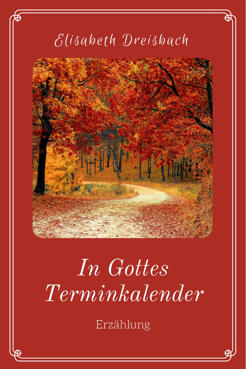 In Gottes Terminkalender