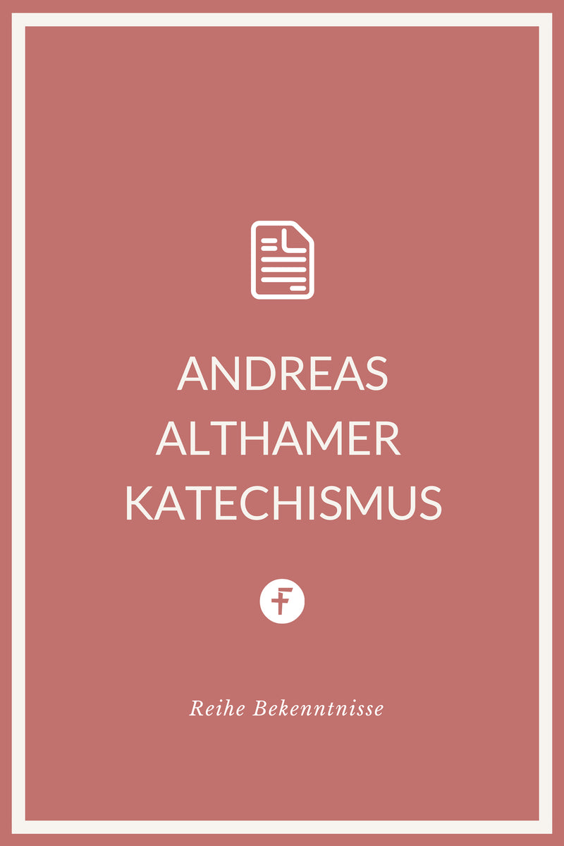 Andreas Althamer Katechismus