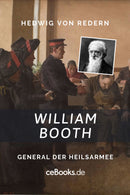 William Booth – General der Heilsarmee