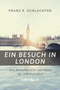 Ein Besuch in London