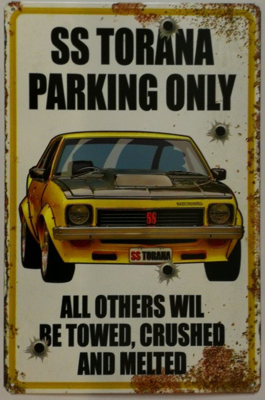 Tin Sign -  SS Torana Parking Only Poison Kandy Klothing