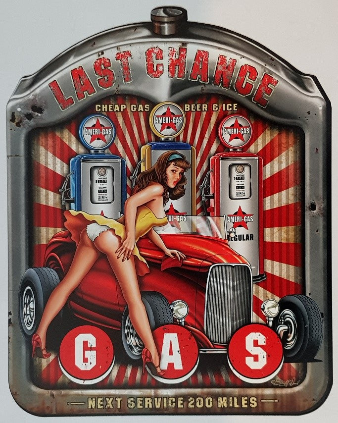 Tin Sign -  Last Chance Gas Radiator Surround