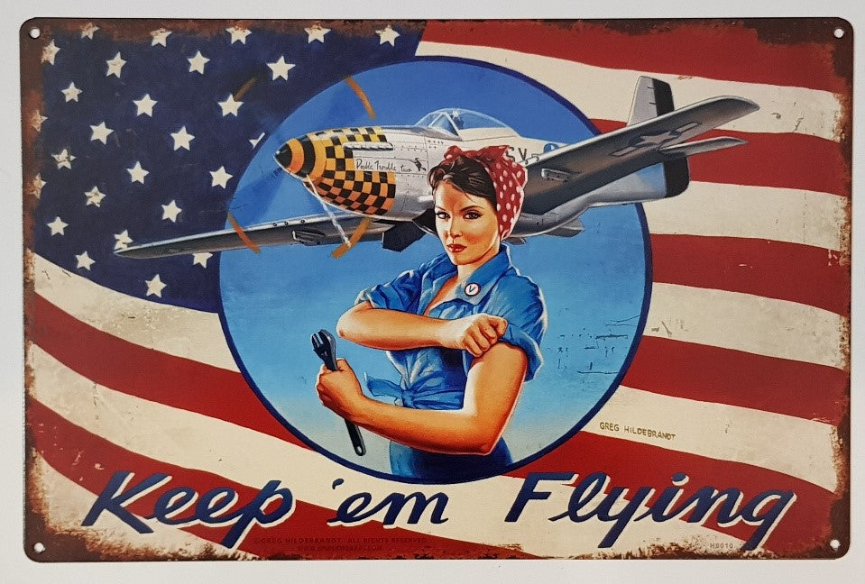 Tin Sign - Keep Em Flying Rosie