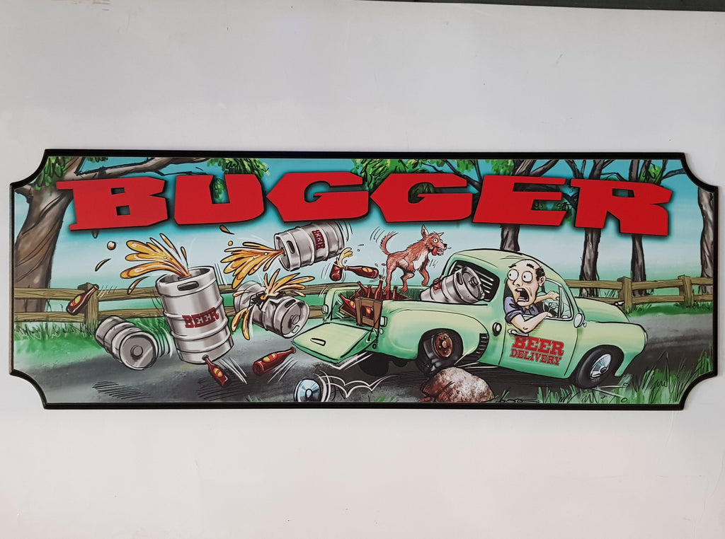 Wooden Sign - Bugger Beer Truck - Extra Large  Wall Sign