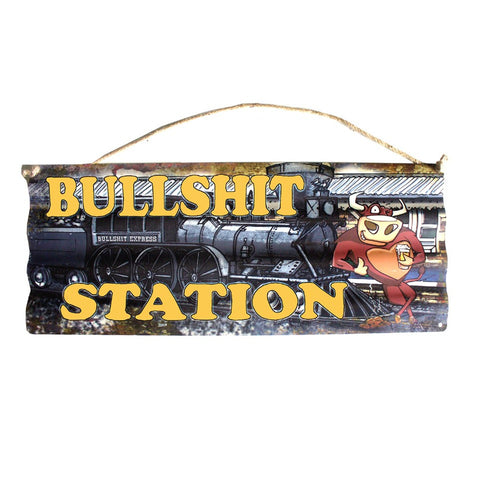 Bullshit Station - Corrugated Tin Sign