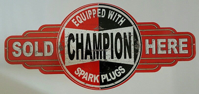 Tin Sign - Champion Spark Plugs Sold Here Metal tin sign