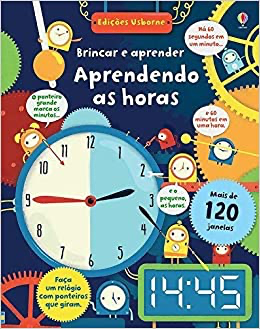 As Horas. Brincar e Aprender - Usborne - playnjoy.shop