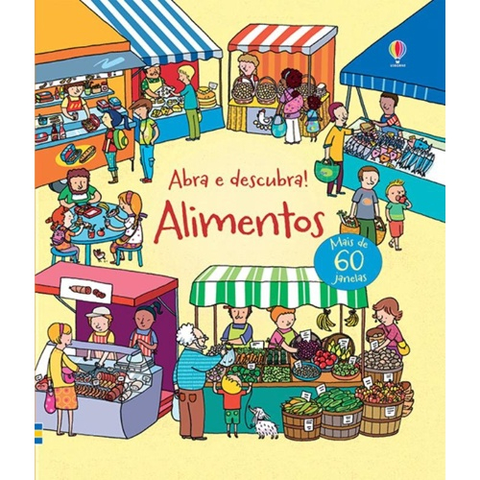Alimentos. Abra e Descubra! - Usborne - playnjoy.shop