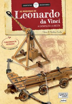 As Maquinas de Leonardo da Vinci - A Catapulta - Sassi - playnjoy.shop