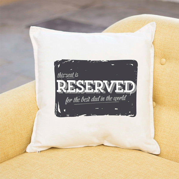 Reserved For Dad Father's Day Cushion | Personalised Cushion - Prints With Feelings  - 1