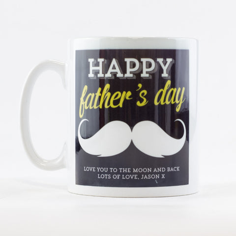 Happy Father's Day Moustache Mug | Personalised Father's Day Mug - Prints With Feelings
