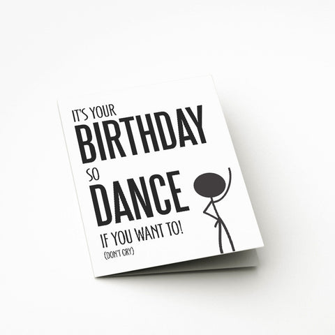 Its Your Birthday Card - Prints With Feelings