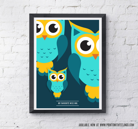 My Favourite Wise Owl Print - Prints With Feelings