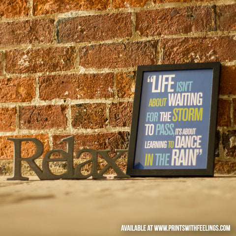 'Life In The Rain' Inspirational Quote Print - Prints With Feelings  - 2