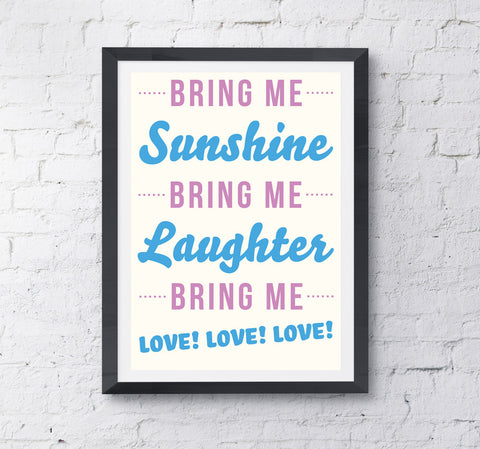Bring Me Sunshine Print - Prints With Feelings  - 1