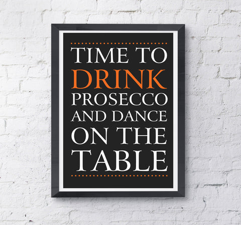 'Time to Drink Prosecco' print - Prints With Feelings  - 2