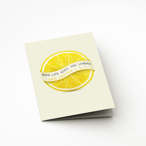 When Life Gives You Lemons Card - Prints With Feelings