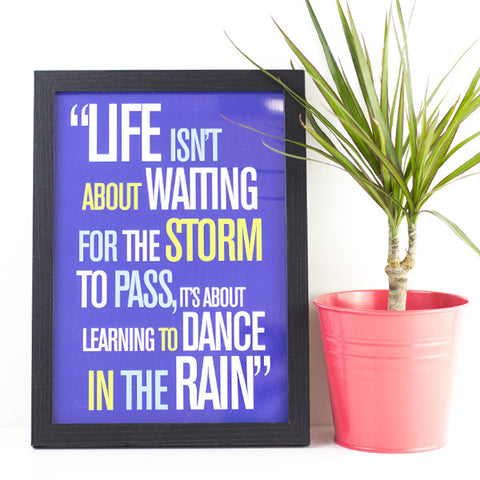 'Life In The Rain' Inspirational Quote Print - Prints With Feelings  - 1