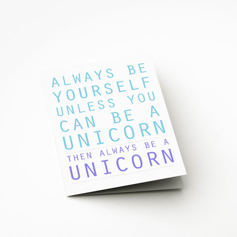 Unicorn Card - Prints With Feelings