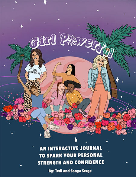 Girl Powerful™ Journal By Sonya Serge and Tedi Serge