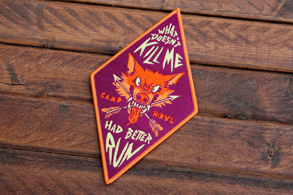 What Doesn't Kill Me Had Better Run - Iron-On Woven Patch