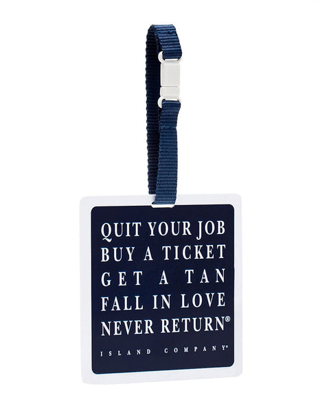 Quit Your Job Luggage Tag