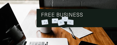 Free Business Email Accounts for Your Side Hustle