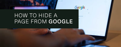 How to Hide a Page from Google for Shopify bloggers