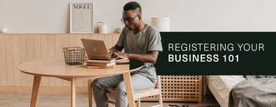 Registering Your Business 101 in 2021