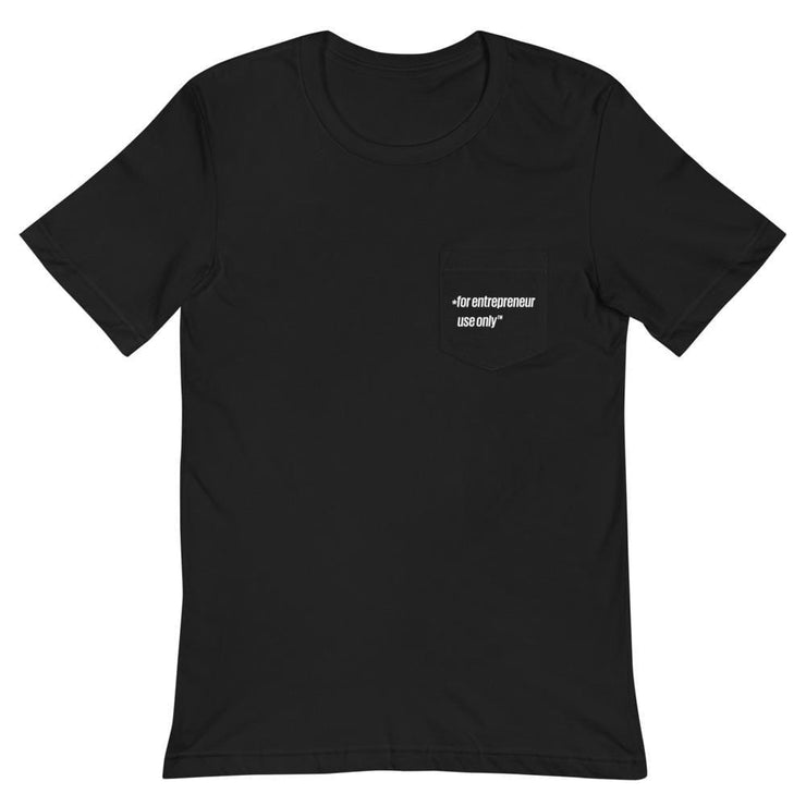 for entrepreneur use only ™ — Unisex Pocket T-Shirt - hustlworks