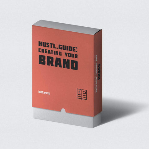 hustl.guide: Creating Your Brand