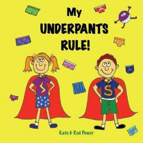My Underpants Rule book