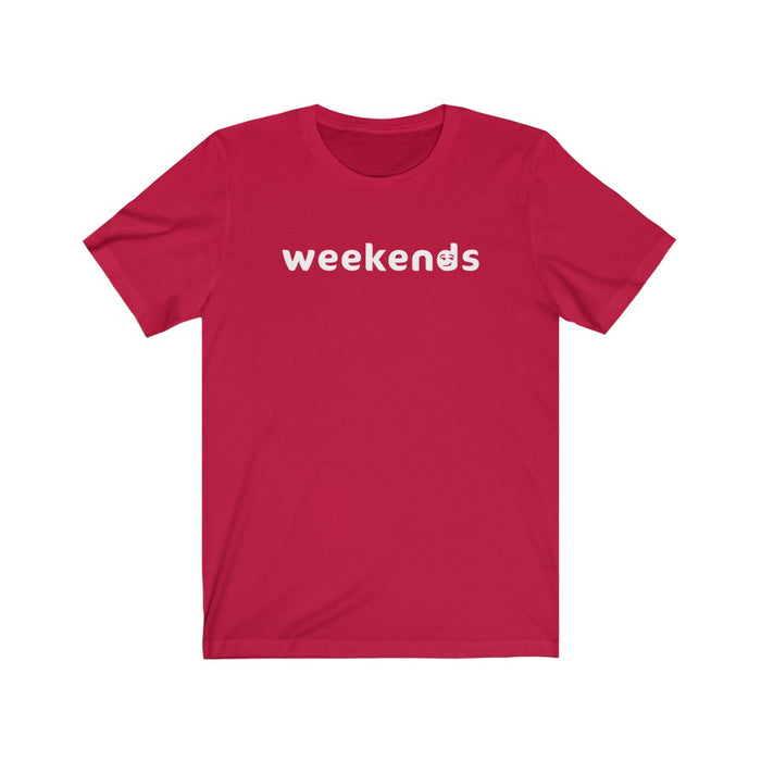 Weekends Tee (Smirk)