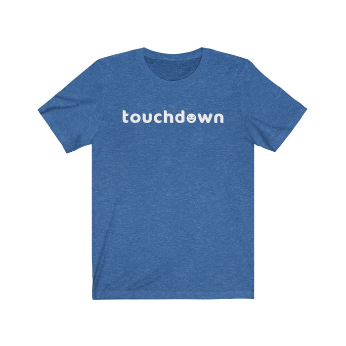 Touchdown Tee (Laughing)