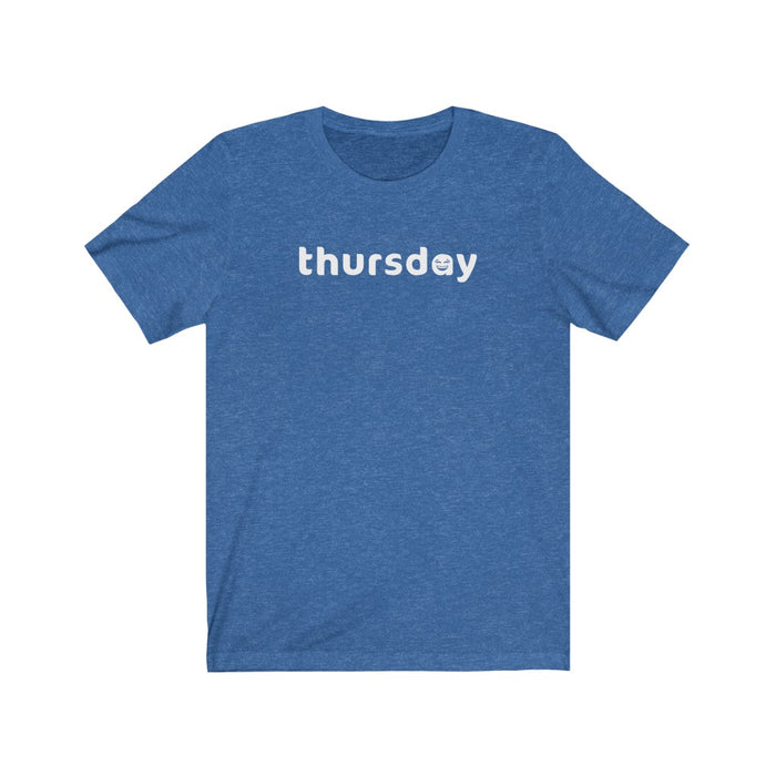 Thursday Tee (Laughing)