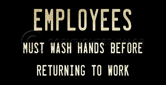 10368 Employees Must Wash Hands Before Returning To Work Sign Framed Art