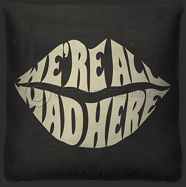 15047 We're All Mad Here Pillow