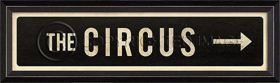 80669 BC The Circus/Right Street Sign Framed Art