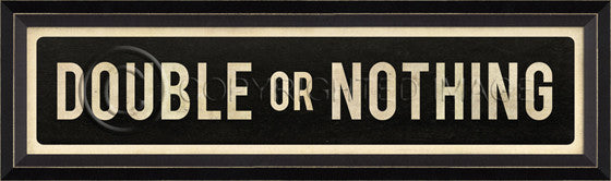 80792 BC Double Or Nothing Street Sign Framed Art