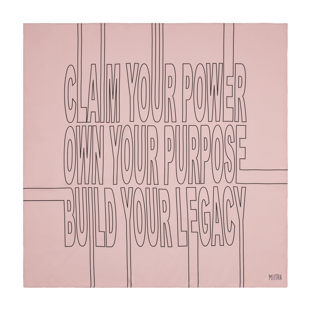 Pink silk scarf saying claim your power, own your purpose, build your legacy