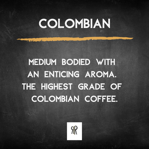 Colombian Supremo - Gourmet Coffee