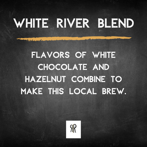 GOURMET COFFEE | white river blend