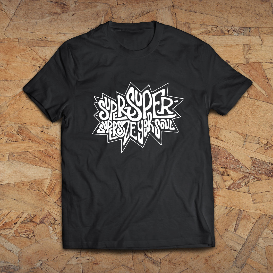 Supersize Your Soul - T-shirt